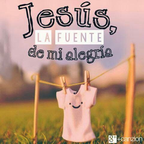 JESUS LA FUENTE DE MI ALEGRIA
